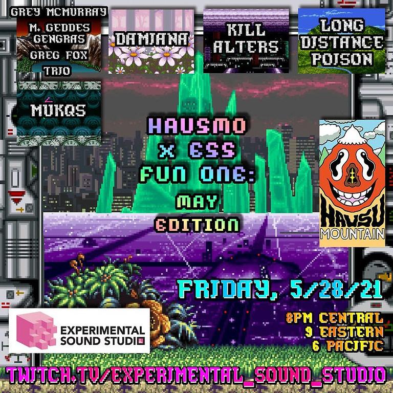 HausMo x ESS Fun One: May Edition