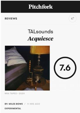 Pitchfork: Review TALsounds 'Acquiesce'