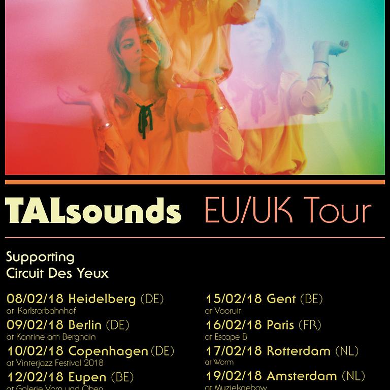 EU / UK Tour: Circuit Des Yeux with TALsounds