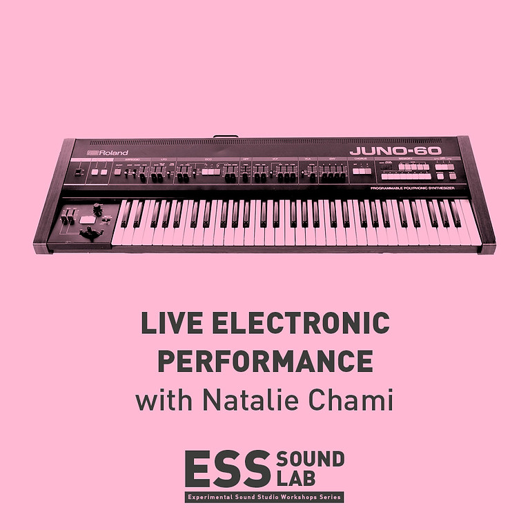 ESS Sound Lab: Live Electronic Performance Workshop Lead by Natalie Chami