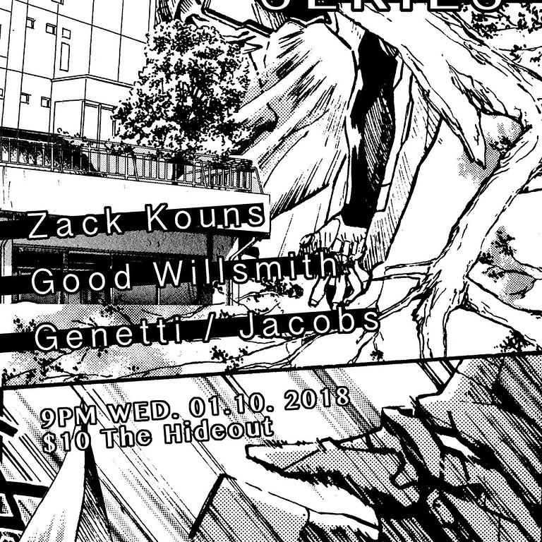 Resonance Series: Zack Kouns ▲ Good Willsmith ▲ Genetti/Jacobs