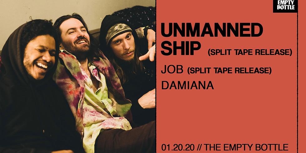 Free Monday: Unmanned Ship (Split Tape Release) ▲ JOB (split tape release) ▲ Damiana