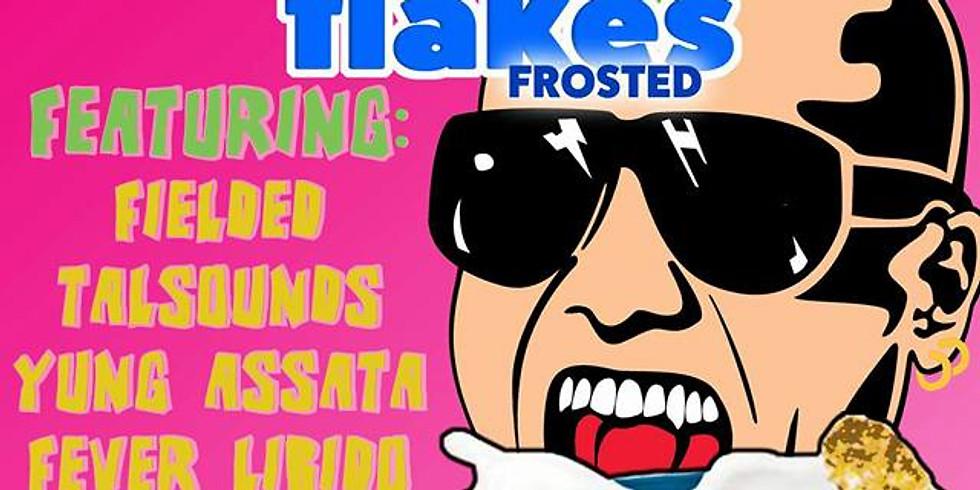 Fielded ▲ TALsounds ▲ Yung Assata ▲ Fever Libido ▲ DJ Sasha No Disco