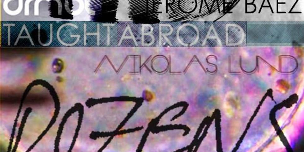DreamBait Presents Music/Visual Art from:  Good Willsmith, Jerome Baez, Nikolas Lund, Taught Abroad, Dozens