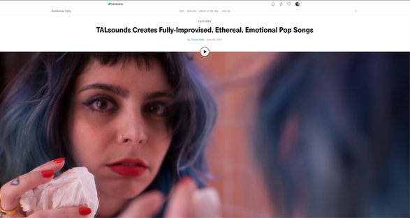 Bandcamp: Feature - TALsounds Creates Fully-Improvised, Ethereal, Emotional Pop Songs
