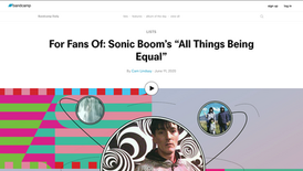 """Bandcamp: For Fans Of: Sonic Boom's """"All Things Being Equal"""""""