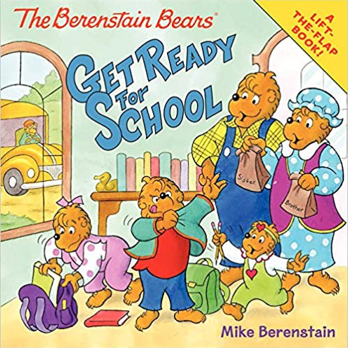 The Berenstain Bears: Get Ready for School