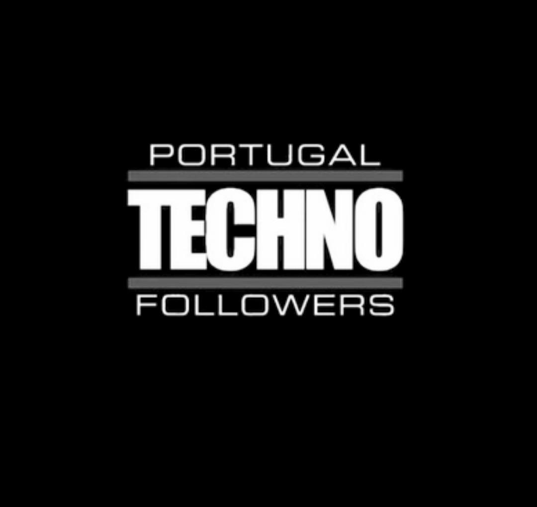 PORTUGAL TECHNO FOLLOWERS
