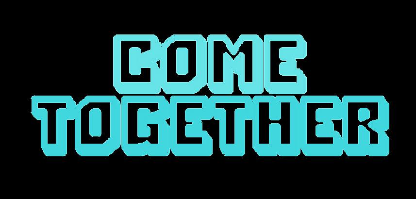 ComeTogetherweb.png