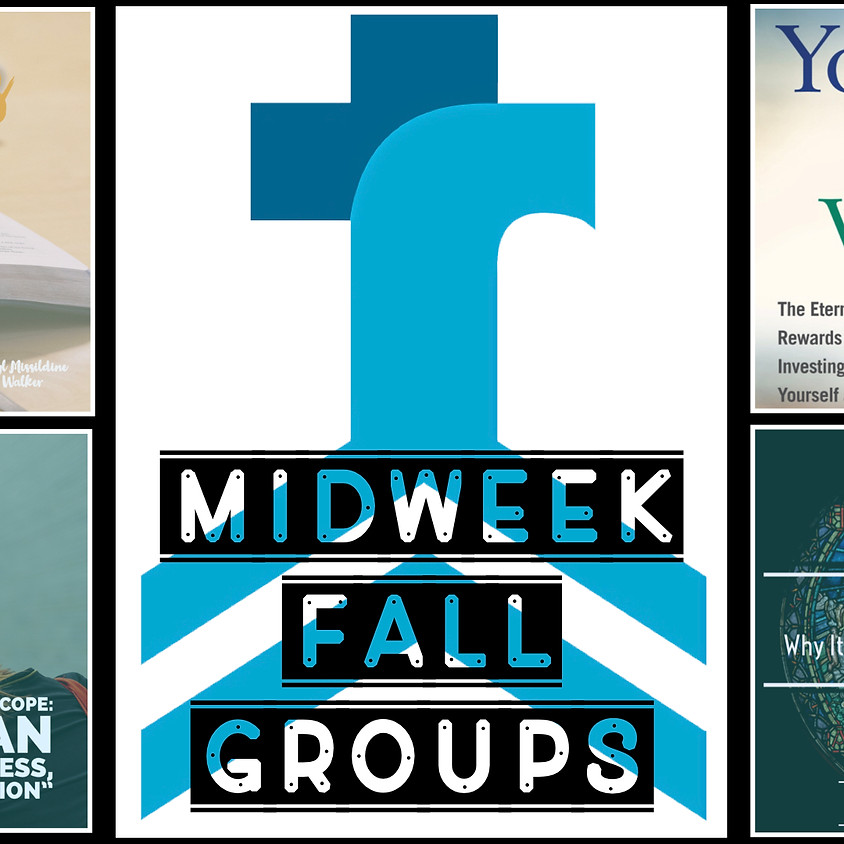 MidWeek Fall Groups