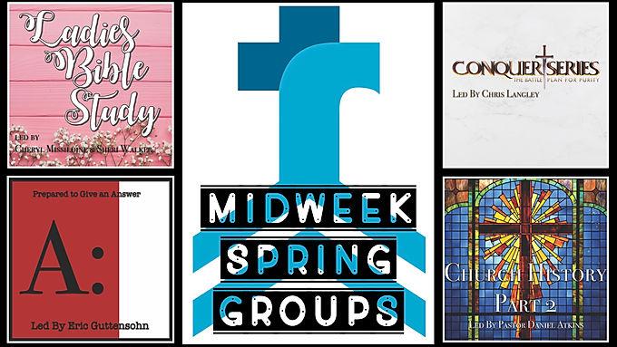 MidWeek Spring Groups