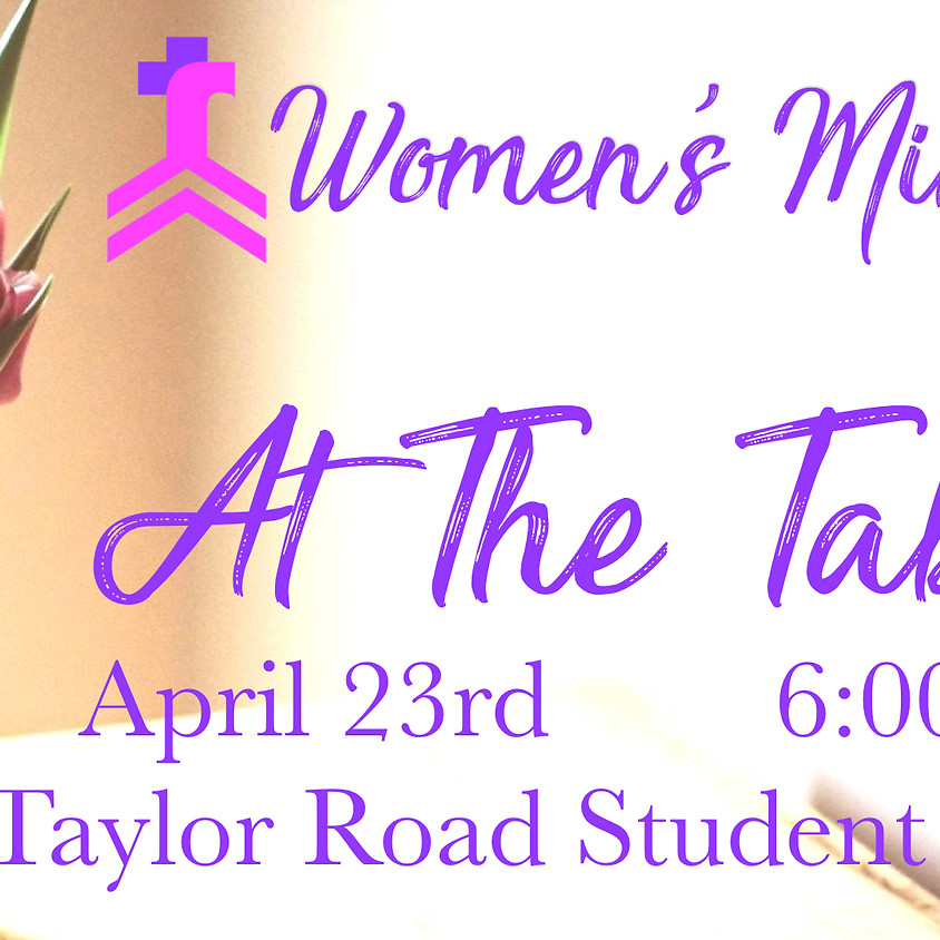 At The Table - Women's Ministry Fellowship