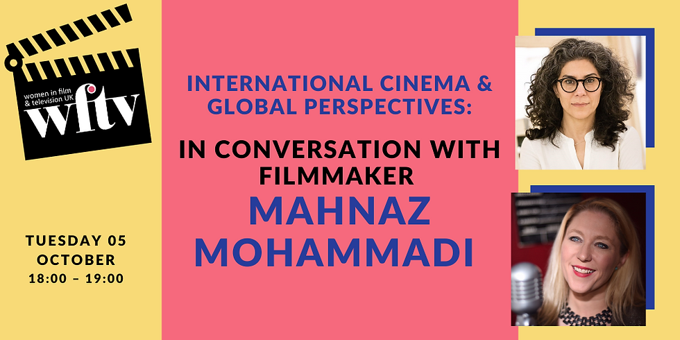 International Cinema & Global Perspectives: In conversation with filmmaker Mahnaz Mohammadi