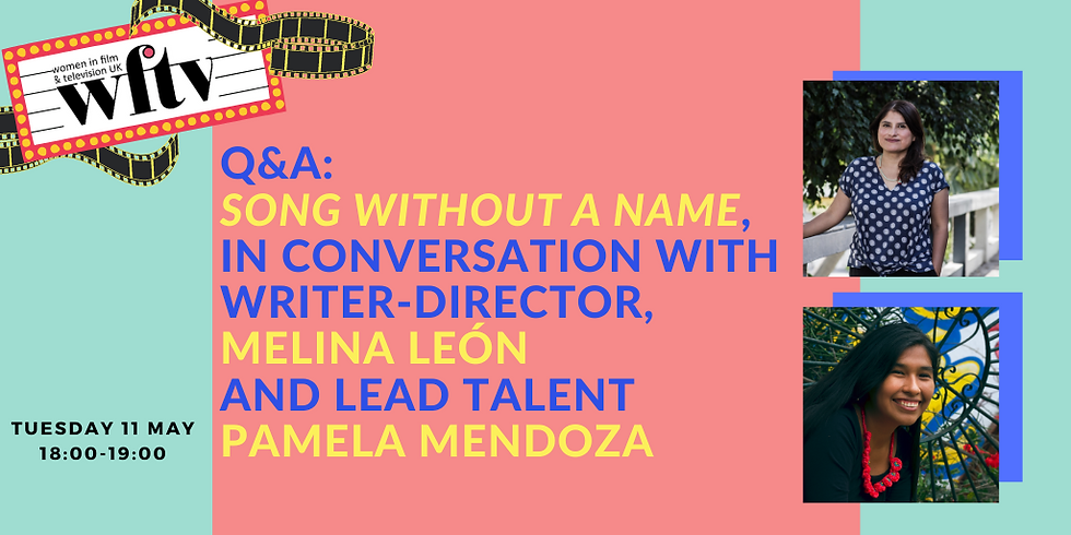 Q&A: Song Without a Name, in conversation with writer-director, Melina León and lead talent Pamela Mendoza