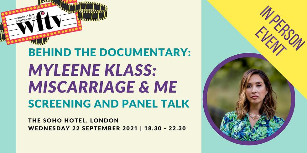 Behind the Documentary: Myleene Klass: Miscarriage & Me, Screening and Panel Talk