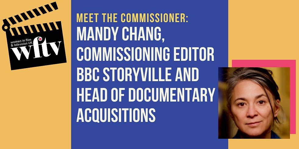 Meet the Commissioner: Mandy Chang, BBC Commissioning Editor of Storyville and Head of Documentary Acquisitions