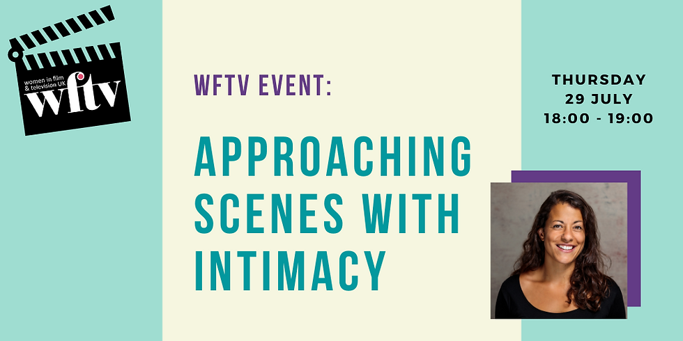 WFTV Event: Approaching Scenes with Intimacy