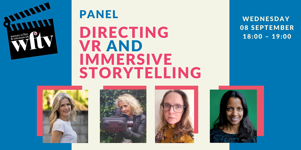 Directing VR and Immersive Storytelling
