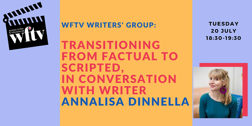 Writers' Group: Transitioning from factual to scripted, in conversation with writer Annalisa Dinnella