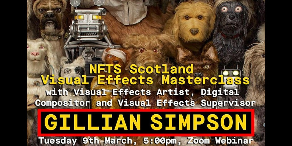 Special opportunity for WFTV Members to attend NFTS Scotland event - Visual Effects Masterclass with Gillian Simpson
