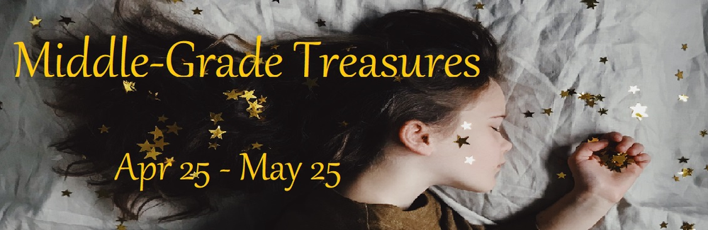 Middle-Grade Treasures - Book Promotion for Young Readers (April 25 - May 25, 2020)