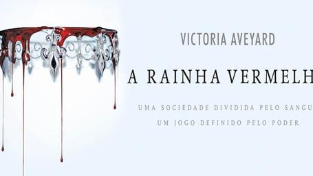 Rainha Vermelha - Victoria Aveyard