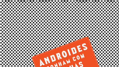 Androides Sonham com Ovelhas Elétricas? - Philip K. Dick | O livro que originou o filme Blade Runner