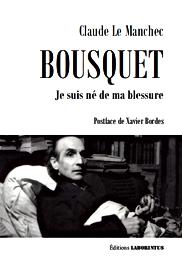 Bousquet, livre de Claude Le Manchec