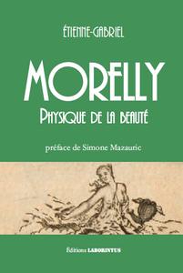 Étienne - Gabriel Morelly  PHYSIQUE DE LA BEAUTE  préface de Simone Mazauric