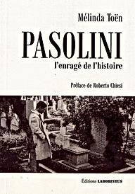 Melinda Toen, Pasolini