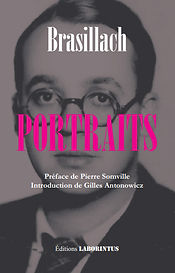 Robert Brasillach, Gilles Antonowicz, Editions Laborintus