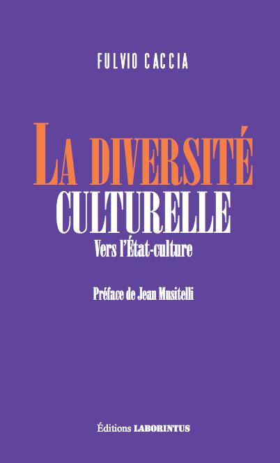 La diversité culturelle, Editions Laborintus