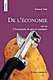 François Vatin, De l'économie, éditions Laborintus