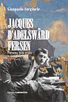 Jacques d'Adelsward-Fersen, Persona non grata