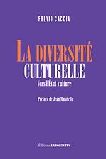 Fulvio Caccia, La diversité culturelle.p