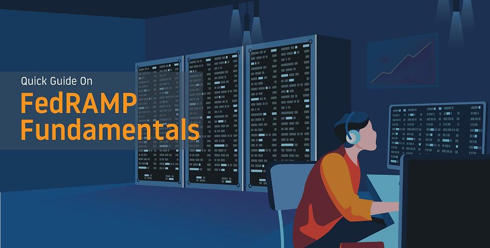 Quick guide on FedRAMP fundamentals