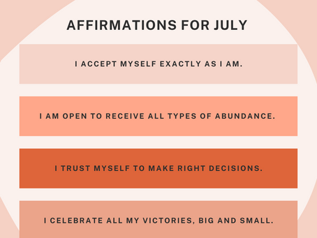 Affirmations for July