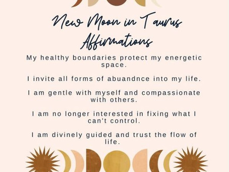 New Moon in Taurus Affirmations