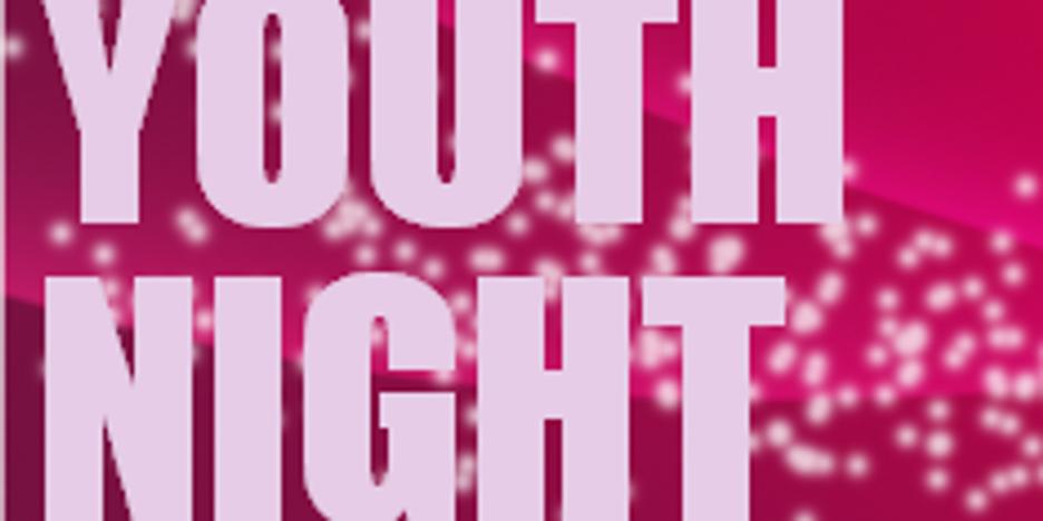 Illuminate Youth Night