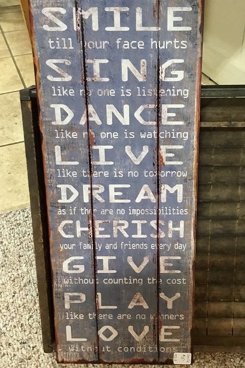 Smile, Sing, Dance Sign