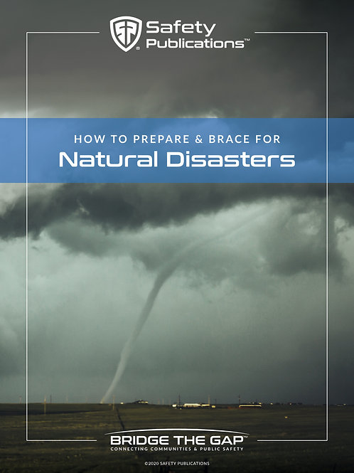 How to Prepare and Brace for Natural Disasters Publication