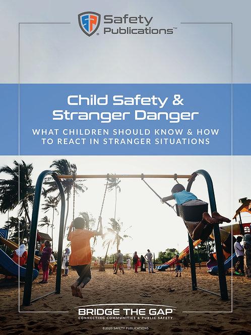 Child Safety & Stranger Danger Publication