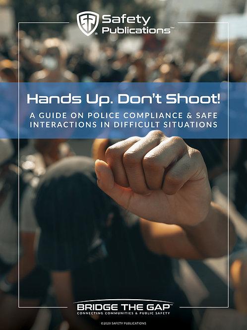 Hands Up. Don't Shoot! Publication