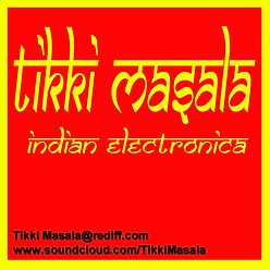 Tikki Masala Indian Electronica world fusion, Masala records , World beat , ethnic Fusion