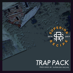 Trap Pack - Provided by Superior Recipe
