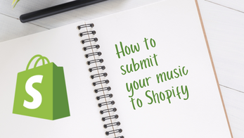 How to submit your music to Shopify