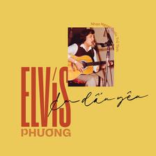 Elvis Phương - Em Dấu Yêu
