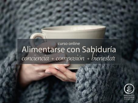 Se acerca nuestro Curso Online Alimentarse con Sabiduria!