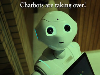 Chatbots are taking over the world?