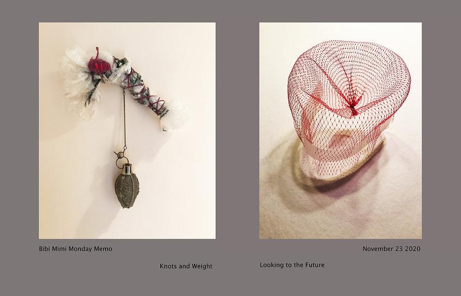 Knots And Weight - Looking to the Future: Memo November 23, 2020, mixed media artwork by Bibiana Huang Matheis and Mimi Czajka Graminski as part of their ongoing Bibi-Mimi Monday Memo project
